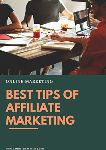 BEST TIPS OF AFFILIATE MARKETING