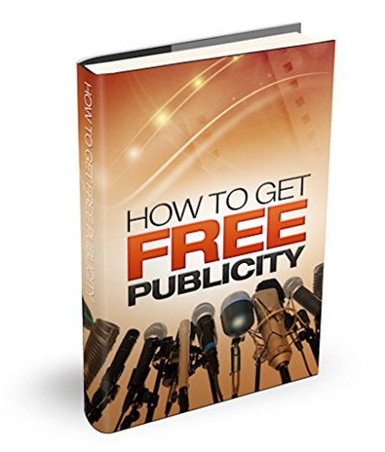 How to Get Free Publicity for Your Offline and Online Business: Introduction, Section One, Getting Publicity for Your Offline Business, Tip 1, Tip 2, Tip ... Tip 4, Tip 5, Tip 6, Tip 7, Tip 8, Tip 9...