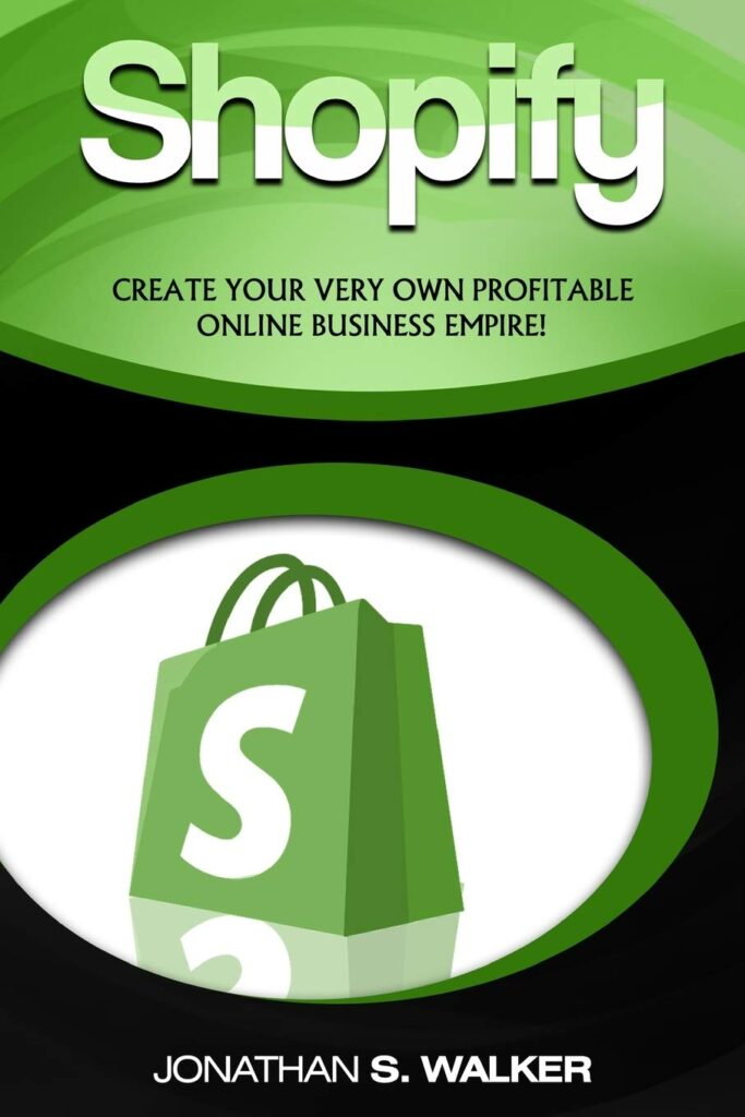 Shopify - How To Make Money Online: (Selling Online)- Create Your Very Own Profitable Online Business Empire!