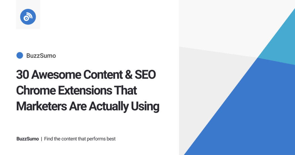 30+ Marketing & SEO Chrome Extensions Marketers Really Use