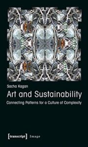 Art and Sustainability: Connecting Patterns for a Culture of Complexity (Image)